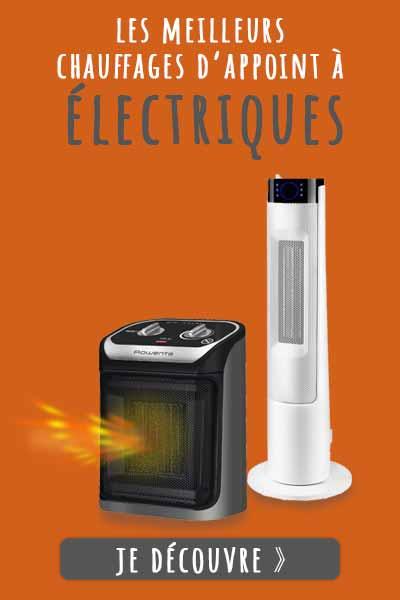 Les meilleurs chauffages d'appoints électriques